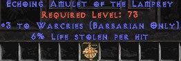Barbarian Amulet – 3 Warcries & 6% LL