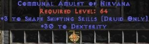 Druid Amulet – 3 Shapeshifting & 30 Dex