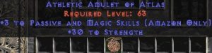 Amazon Amulet – 3 Passive/Magic Skills & 30 Str