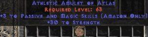 Amazon Amulet – 3 Passive/Magic Skills & 30 Str