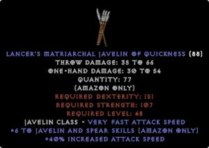 Lancer's Matriarchal Javelin of Quickness 6 Java sk / 40 ias